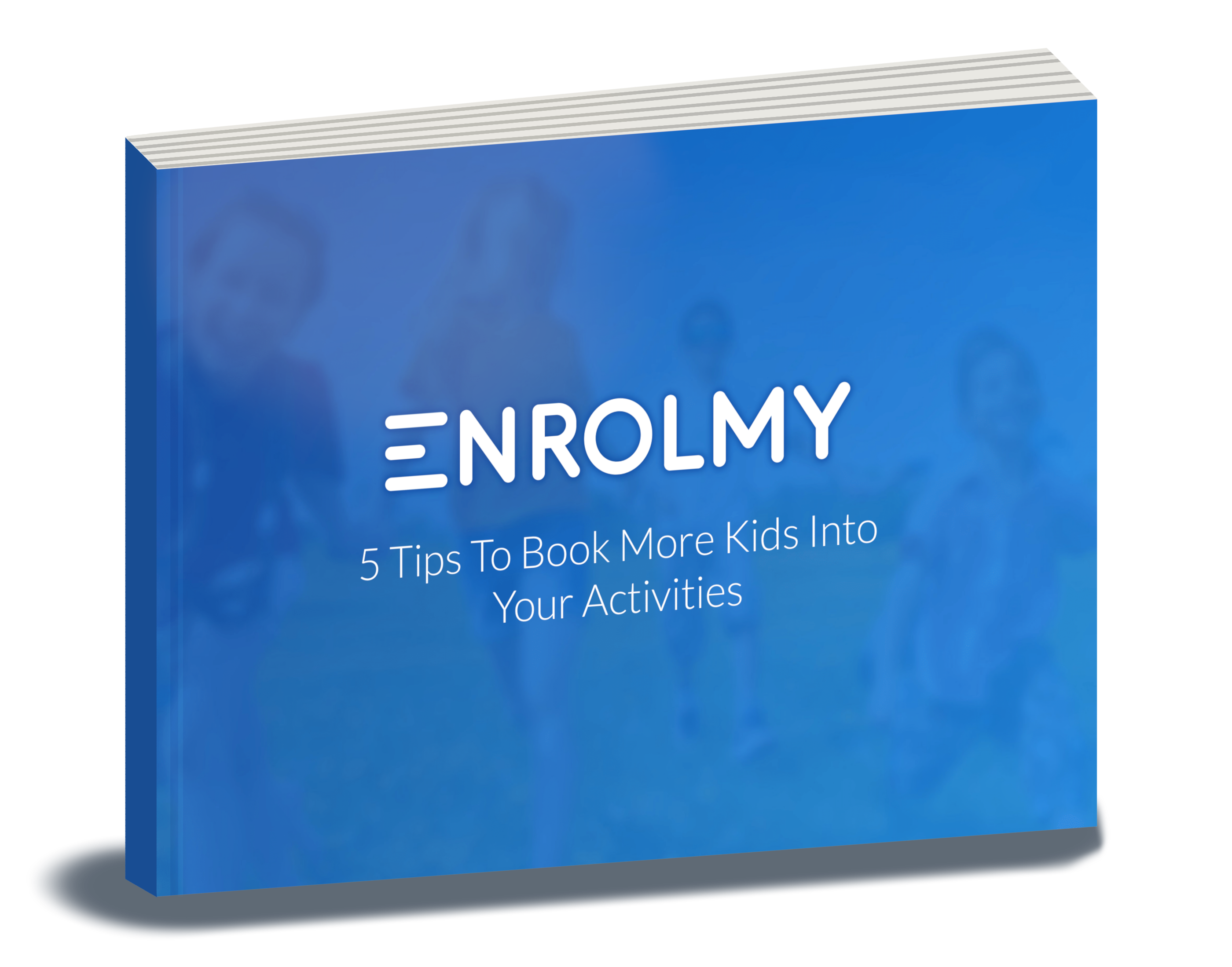 Enrolmy ebook- 5 tips for activity providers to increase bookings